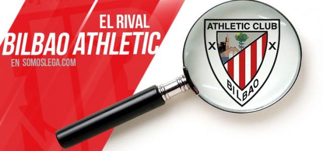 El rival: Bilbao Athletic