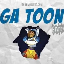 LEGA TOONS 11 |  Bienvenidos a la Liga de las estrellas