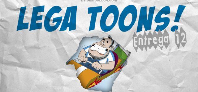 LEGA TOONS 12 | Arranque trepidante