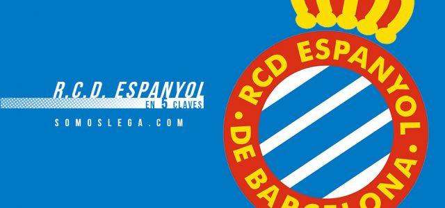 En 5 claves: RCD Espanyol