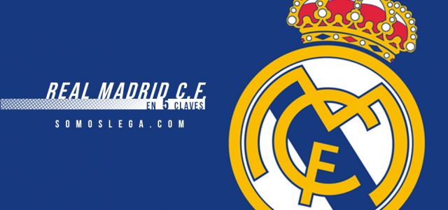 En 5 claves: Real Madrid C.F.