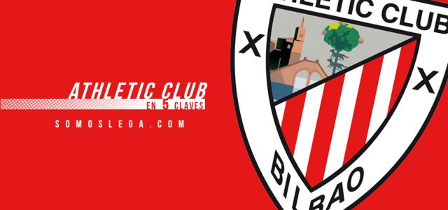 En 5 claves: Athletic Club