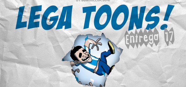 LEGA TOONS 17 | SOMOS DE PRIMERA