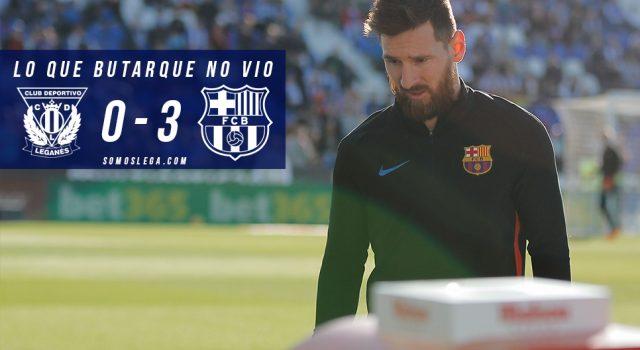 Lo que Butarque no vio del Leganés – Barcelona