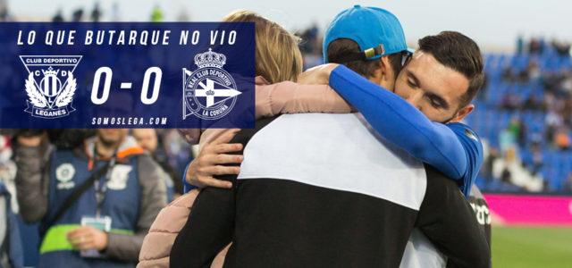 Lo que Butarque no vio del Leganés – Deportivo